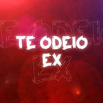 Te Odeio Ex