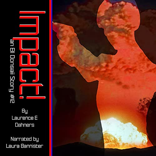 Impact! Audiobook By Laurence Dahners cover art