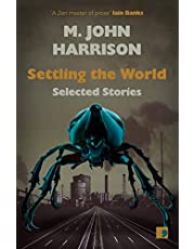 Settling the World: Selected Stories 1970-2020