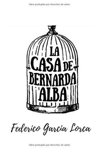La Casa de Bernarda Alba: Tomo Completo