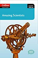 Amazing Scientists: Level 4 CEF B2 (Collins English Readers)