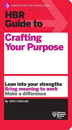 HBR Guide to Crafting Your Purpose (English Edition)