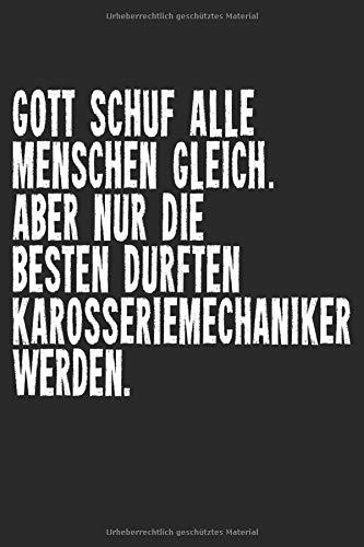 """Karosseriemechaniker: Notizbuch Planer Tagebuch Schreibheft Notizblock - Geschenk für Schrauber, KFZ-Mechaniker, Auszubildende, Gesellen, Bastler. ... x 22.9 cm, 6\"""" x 9\"""", 120 Seiten Liniert )"""