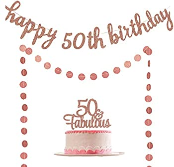 50 & Fabulous Birthday Decorations Rose Gold- Happy 50th Birthday Banner & 50 & Fabulous Cake Topper & Circle Dots Garland for 50th Birthday Decorations Pre-Strung