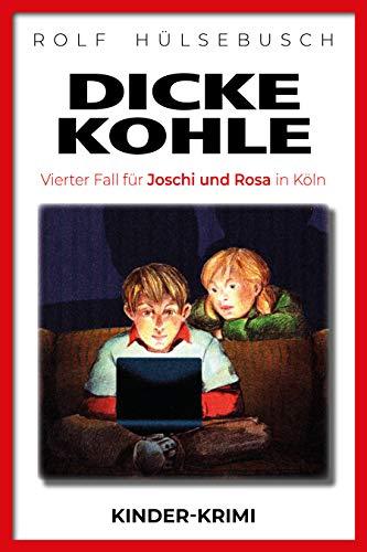 Dicke Kohle: Vierter Fall für Joschi und Rosa in Köln – Kinder-Krimi
