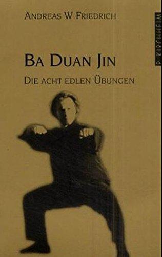 Qi Gong Ba Duan Jin: Die acht edlen Übungen