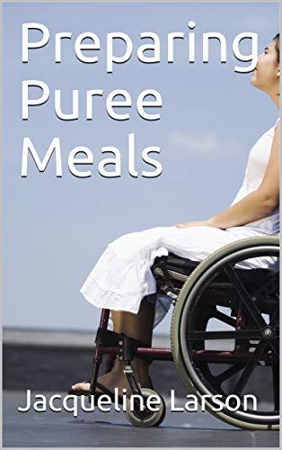 Preparing Puree Meals (English Edition)
