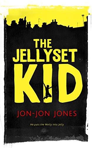 The Jellyset Kid by Jones, Jon-Jon