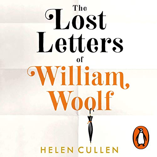 The Lost Letters of William Woolf audiobook cover art