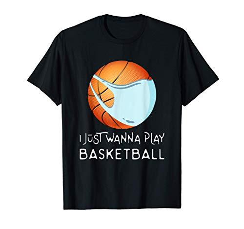 Funny Basketball Fan Player - I Just Wanna Play Basketball Camiseta