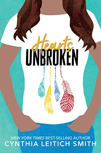 Hearts Unbroken by [Cynthia Leitich Smith]