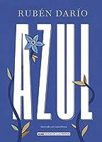 Azul (Alma Clásicos Ilustrados)