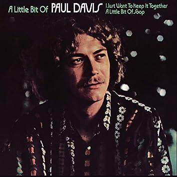 A Little Bit Of Paul Davis (Expanded Edition)
