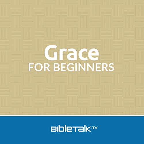 Grace for Beginners cover art