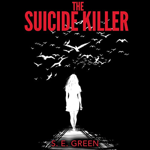 The Suicide Killer (A Serial Killer Thriller) audiobook cover art