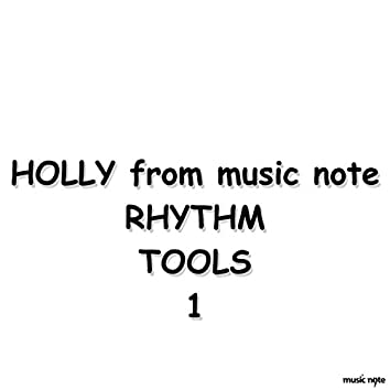HOLLY from music note Rhythm Tools 1