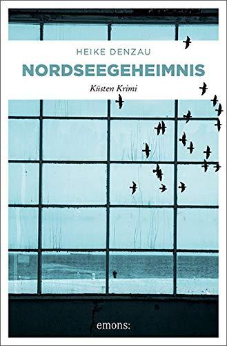 Buchseite und Rezensionen zu 'Nordseegeheimnis: Küsten Krimi' von Heike Denzau