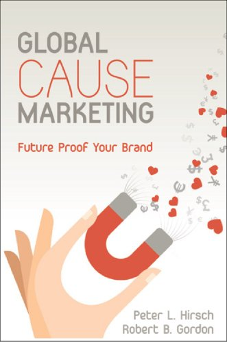 Global Cause Marketing: Future Proof Your Brand (English Edition)