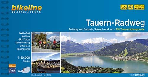 Bikeline Radtourenbuch: Tauern-Radweg. Entlang der Flüsse Salzach, Saalach und Inn. 1:50 000. GPS-Tracks Download, wetterfest/reißfest