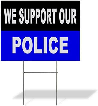 Plastic Weatherproof Yard Sign We Support Our Police Black Blue 0 Green Police Officers for product image