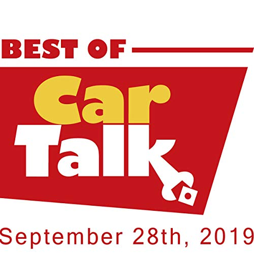 Couverture de The Best of Car Talk (USA), If That's What It Is, September 28, 2019