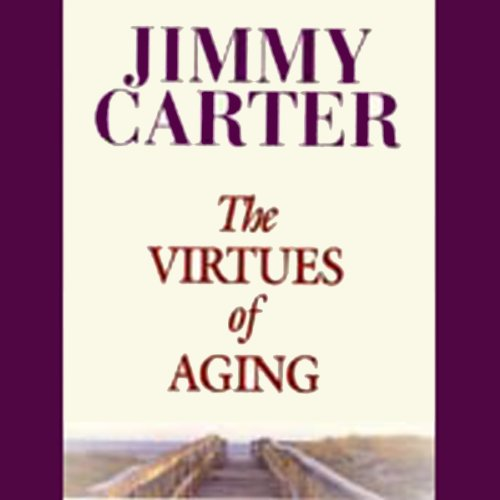 The Virtues of Aging audiobook cover art