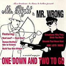 Nomeansno Presents: Mr. Right & Mr. Wrong, One Down and Two to Go