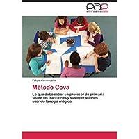 M?todo Cova: Lo que debe saber un profesor de primaria sobre las fracciones y sus operaciones usando la regla m?gica. (Spanish Edition)【洋書】 [並行輸入品]