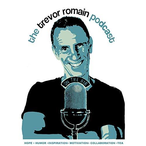 The Trevor Romain Podcast Podcast By Trevor Romain cover art