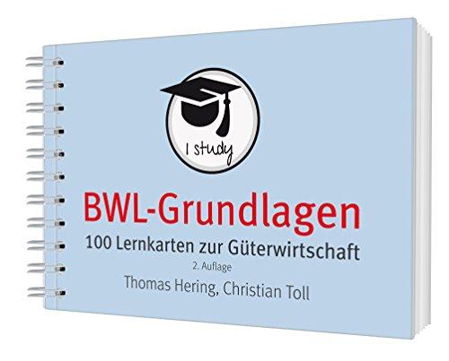 BWL-Grundlagen 1: 100 Lernkarten zur Güterwirtschaft
