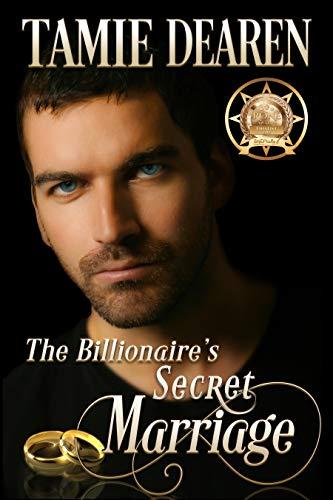 Book: The Billionaire's Secret Marriage - An Inspirational Billionaire Romance (The Limitless Clean Romance Series Book 1) by Tamie Dearen