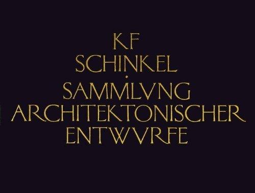 Sammlung Architektonischer Entwurfe (Collection of Architectural Designs) by Karl Friedrich Schinkel (1989-05-03)
