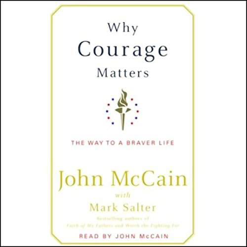Why Courage Matters  Audiolibri