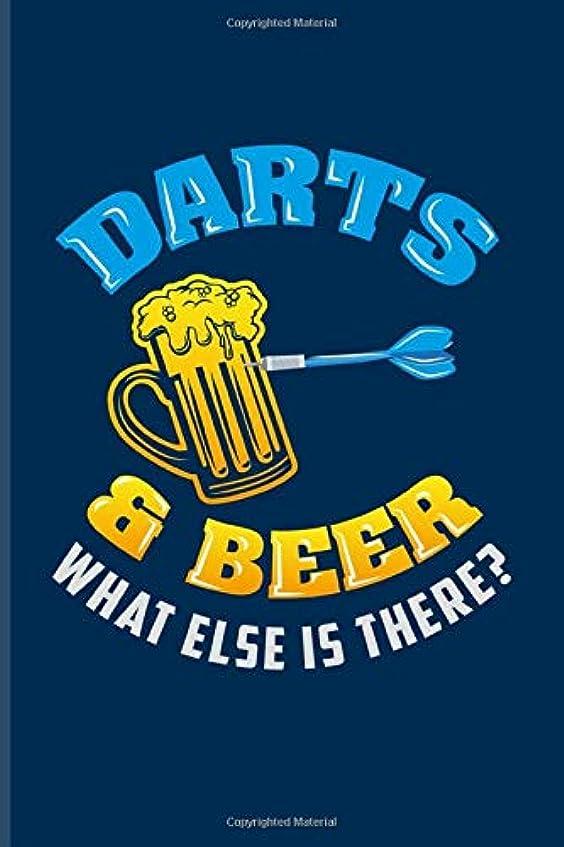 燃料三角形剛性Darts & Beer What Else Is There?: Playing Darts Journal For Dart Thrower, Bar, League, Arrows, Electronic Dartboards, Tripple 20 & Bullseye Fans - 6x9 - 100 Blank Lined Pages