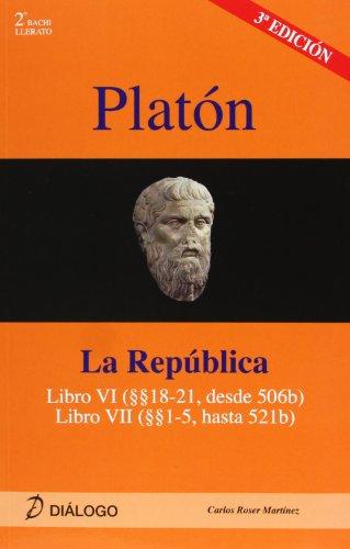 PLATÓN. La República: libro VI (18-21 desde 506b), libro VII (1-5 hasta 521b) (HISTORIA DE LA FILOSOFÍA) - 9788496976320