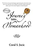 A Journey Into Womanhood