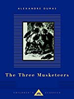 The Three Musketeers (Everyman's Library Children's Classics Series)