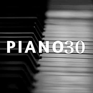 Piano 30 - Piano Soft Music Relaxation with Nature Sounds