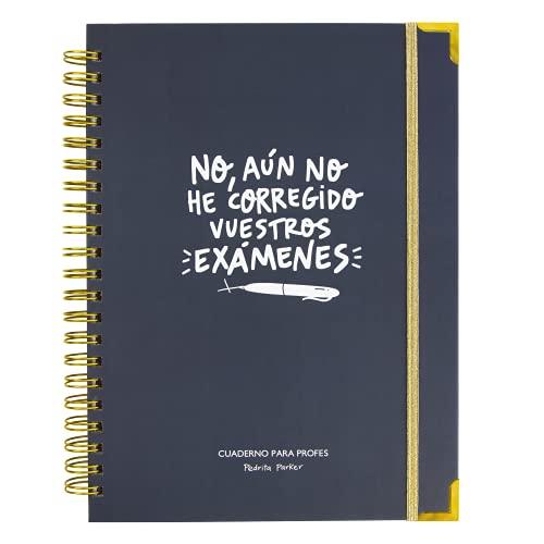 Cuaderno del profesor y Agenda atemporal. No, aún no he corregido vuestros exámenes