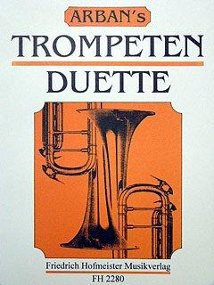 ARBAN'S TROMPETEN DUETTE - arrangiert für zwei Trompeten [Noten / Sheetmusic] Komponist: ARBAN JEAN BAPTISTE