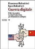 Guerra digitale: Il 5G e lo scontro tra Stati Uniti e Cina...