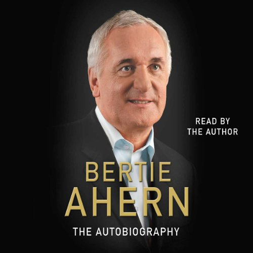 Bertie Ahern Autobiography audiobook cover art