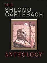 Shlomo Carlebach Anthology: Compiled, Edited and Arranged by Velvel Pasternak