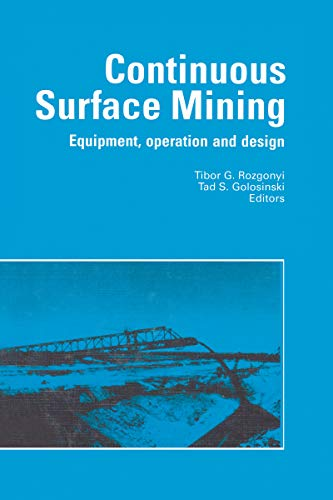 Continuous Surface Mining: Equipment, Operation and Design