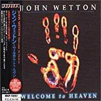 Welcome to Heaven by John Wetton (2000-12-16)