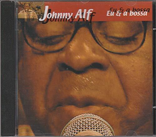 Johnny Alf - Cd Eu & A Bossa - 2001