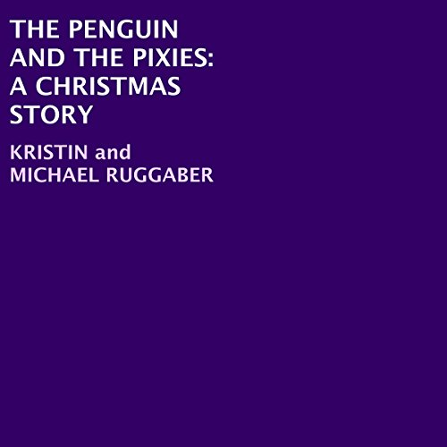 The Penguin and the Pixies audiobook cover art