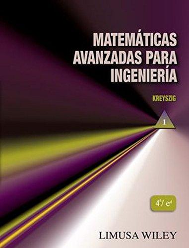 Matemáticas Avanzadas Para Ingenieria Vol. I (4ª Ed.)