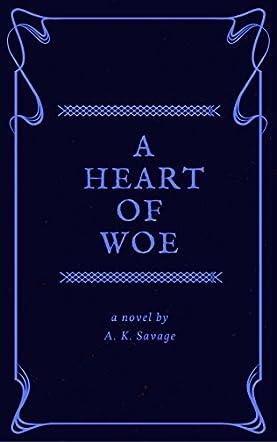 A Heart of Woe
