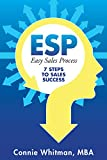 ESP–Easy Sales Process: 7 Steps to Sales Success (English Edition)